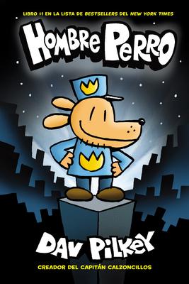 Hombre Perro (Dog Man) Cover Image