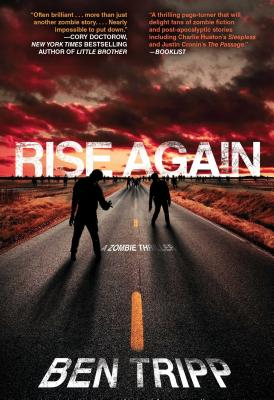 Rise Again: A Zombie Thriller Cover Image