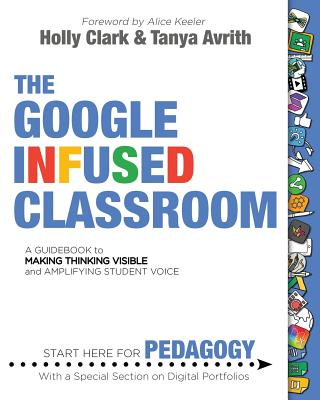 The Google Infused Classroom Cover Image
