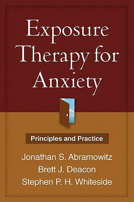Exposure Therapy for Anxiety: Principles and Practice Cover Image