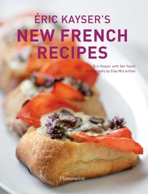 Eric Kayser's New French Recipes Cover Image
