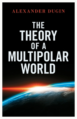 Cover for The Theory of a Multipolar World