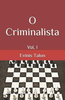 O Criminalista: Vol. I Cover Image