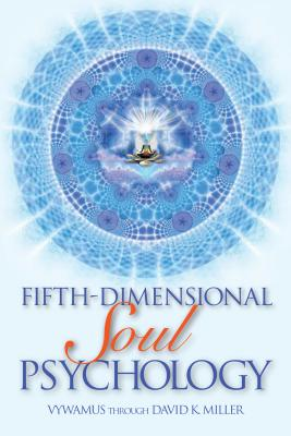 Fifth-Dimensional Soul Psychology Cover Image