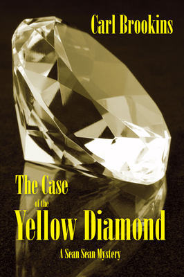 The Case of the Yellow Diamond (The Sean Sean Mysteries #2) Cover Image