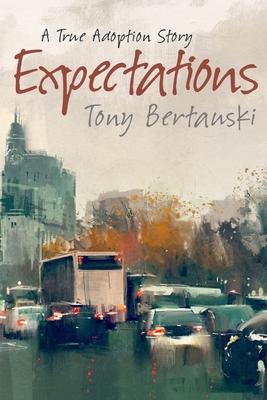 Expectations: A True Adoption Story Cover Image