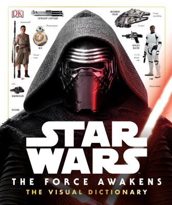 Star Wars: The Force Awakens the Visual Dictionary Cover Image