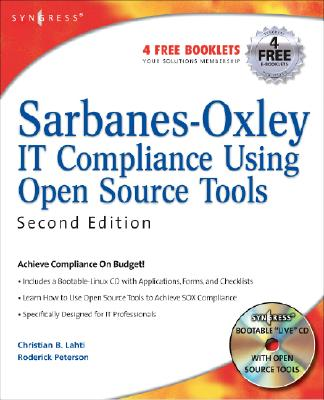 Sarbanes-Oxley IT Compliance Using Open Source Tools [With CDROM] Cover Image