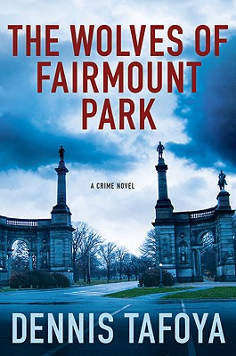 The Wolves of Fairmount Park Cover