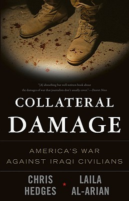 Collateral Damage: America's War Against Iraqi Civilians Cover Image