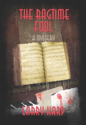 The Ragtime Fool: A Ragtime Mystery (Ragtime Mysteries #3) Cover Image