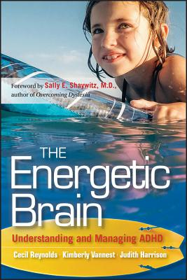 The Energetic Brain: Understanding and Managing ADHD Cover Image