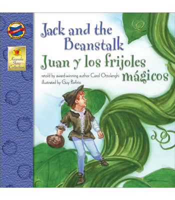 Jack and the Beanstalk, Grades Pk - 3: Juan Y Los Frijoles Magicos (Brighter Child: Keepsake Stories (Bilingual)) Cover Image