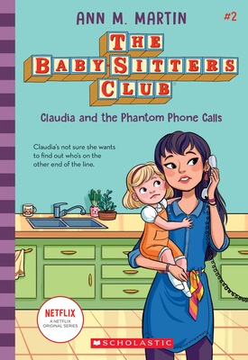 Claudia and the Phantom Phone Calls (Baby-sitters Club, 2) (Library Edition) (The Baby-Sitters Club #2) Cover Image