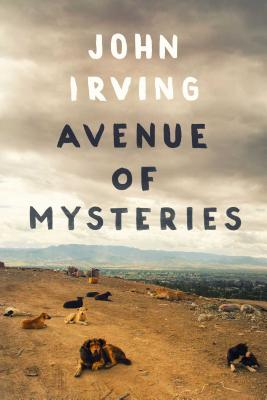 Avenue of MysteriesJohn Irving