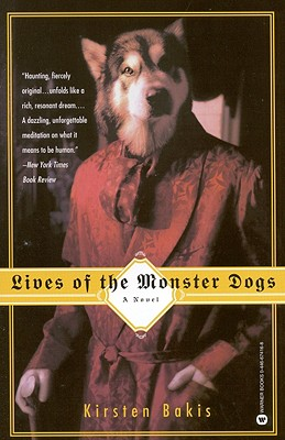 Lives of the Monster Dogs Cover Image