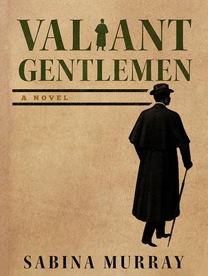 Valiant Gentlemen Cover Image