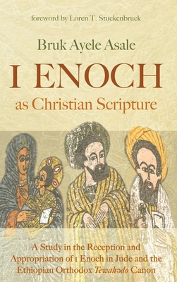 1 Enoch as Christian Scripture Cover Image