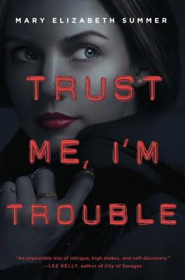 Trust Me, I'm Trouble Cover