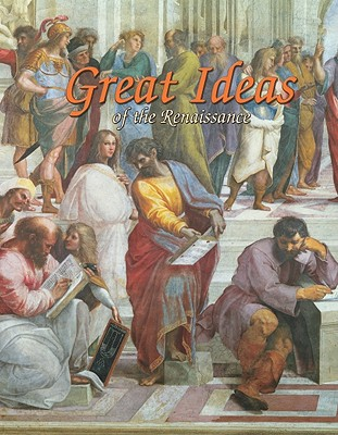 Great Ideas of the Renaissance (Renaissance World) Cover Image