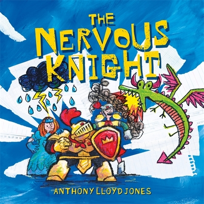 The Nervous Knight: A Story about Overcoming Worries and Anxiety Cover Image