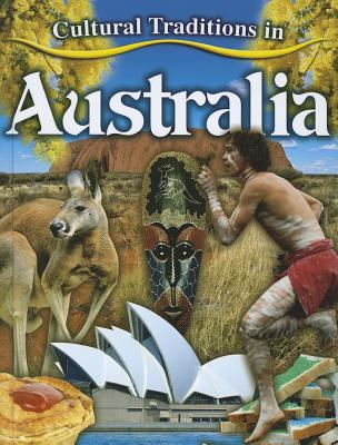 Cultural Traditions in Australia (Cultural Traditions in My World) Cover Image