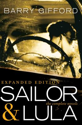 Sailor & Lula, Expanded Edition: The Complete Novels Cover Image