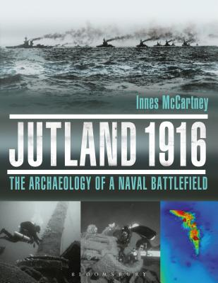 Jutland 1916: The Archaeology of a Naval Battlefield Cover Image