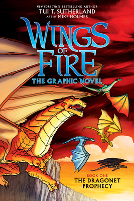 A Graphix Book: Wings of Fire Graphic Novel #1: The Dragonet Prophecy Cover Image