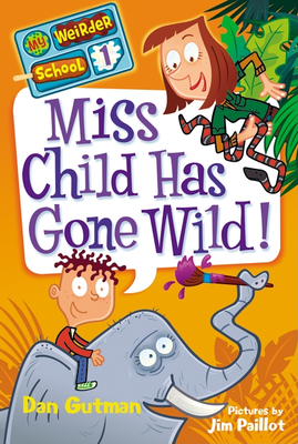 Miss Child Has Gone Wild! Cover