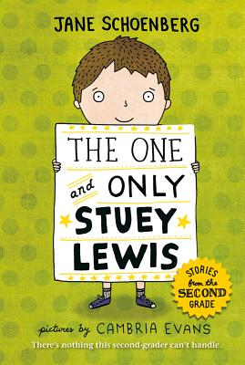 The One and Only Stuey Lewis: Stories from the Second Grade Cover Image