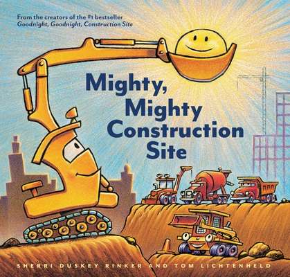 Mighty, Mighty Construction Site (Easy Reader Books, Preschool Prep Books, Toddler Truck Book) Cover Image