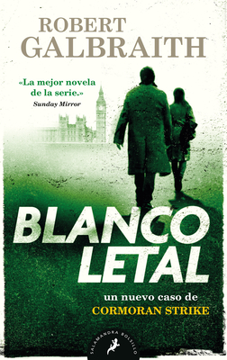Blanco letal / Lethal White Cover Image