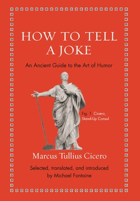 How to Tell a Joke: An Ancient Guide to the Art of Humor Cover Image