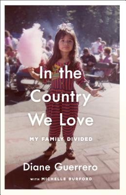In the Country We Love: My Family Divided Cover Image