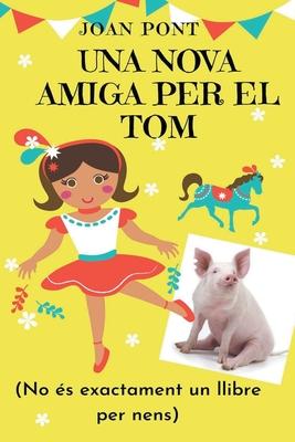 Una Nova Amiga per El Tom Cover Image