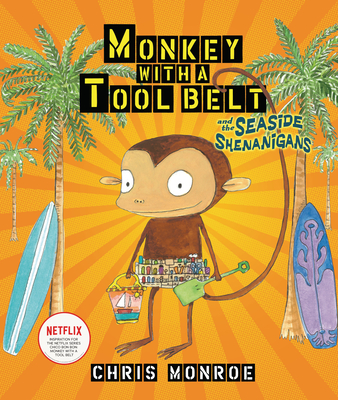 Monkey with a Tool Belt and the Seaside Shenanigans Cover