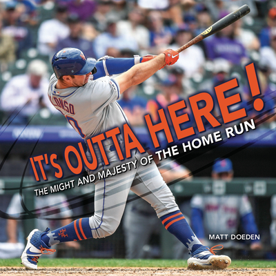 It's Outta Here!: The Might and Majesty of the Home Run (Spectacular Sports) Cover Image