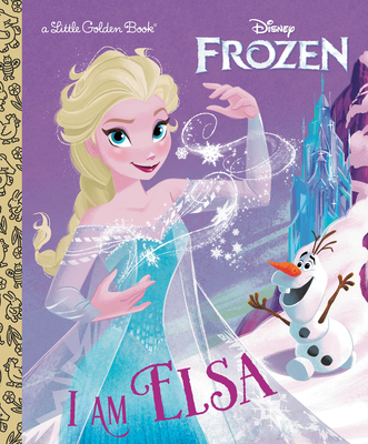 I Am Elsa (Disney Frozen) (Little Golden Book) Cover Image