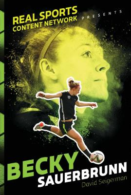 Becky Sauerbrunn (Real Sports Content Network Presents) Cover Image