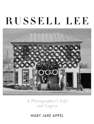 Russell Lee: A Photographer's Life and Legacy Cover Image