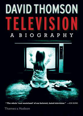 Television: A Biography Cover Image