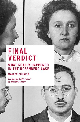 Final Verdict: What Really Happened in the Rosenberg Case Cover Image