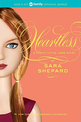 Pretty Little Liars #7: Heartless Cover Image