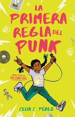 Cover for La primera regla del punk / The First Rule of Punk