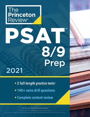 Princeton Review PSAT 8/9 Prep: 2 Practice Tests + Content Review + Strategies (College Test Preparation) Cover Image