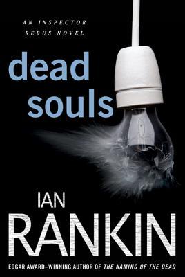Dead Souls: An Inspector Rebus Novel (Inspector Rebus Novels #10) Cover Image