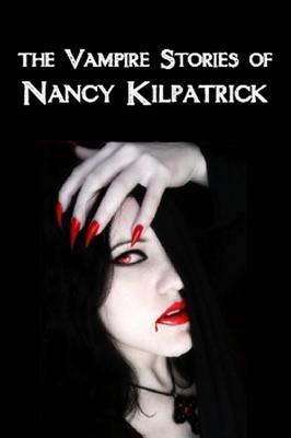 The Vampire Stories of Nancy Kilpatrick Cover