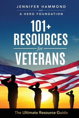 101+ Resources for Veterans: The Ultimate Resource Guide Cover Image