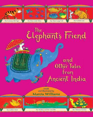 The Elephant's Friend and Other Tales from Ancient India Cover